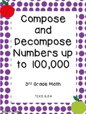 TEKS 3.2.A Compose and Decompose Numbers