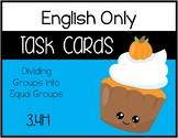 TEK: 3.4H - Dividing Groups into Equal Shares - ENGLISH ONLY