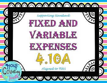 TEK 4.10A Fixed & Variable Expenses task cards