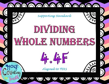 TEK 4.4F Dividing Whole Numbers task cards