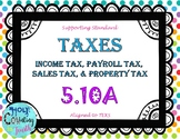TEK 5.10A TAXES - Income, Payroll, Sales, & Property Taxes task cards