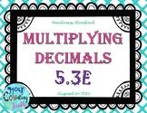 TEK 5.3E Multiplying Decimals task cards