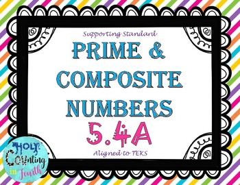 TEK 5.4A   Prime and Composite Numbers task cards