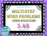 TEK 5.4B Multi-Step Word Problems Using Equations task cards