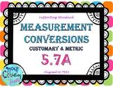 TEK 5.7A  Measurement Conversions task cards
