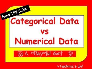 "TEK 5.9A Categorical Data vs Numerical Data:  A ""Play""ful Sort"