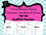 TEK 7.9B Circumference, Diameter, Radius and Area of Circles-Scaffolded Stations