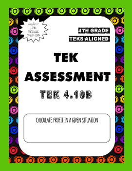 TEK Assessment 4.10B - Calculating Profit