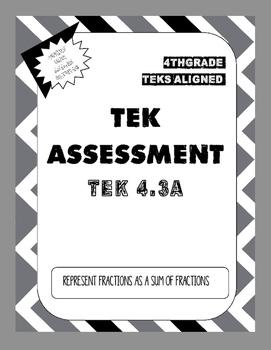 TEK Assessment 4.3A - Represent a Fraction as a Sum (Unit Fractions)