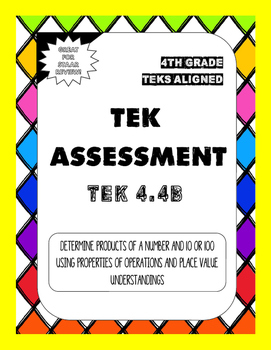 TEK Assessment 4.4B - Products of 10 and 100