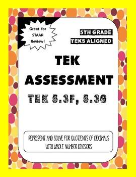 TEK Assessment 5.3G & F - Represent and Solve Quotients of Decimals