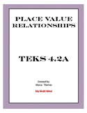 TEKS 4.2(A) Place Value Relationships