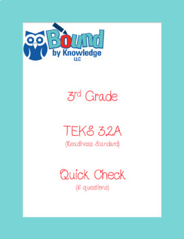 TEKS 3.2A STAAR Quick Check