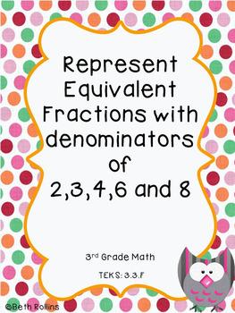 TEKS 3.3.F Represent Equivalent Fractions