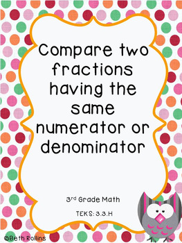 TEKS 3.3.H Compare two fraction having the same numerator or denominator