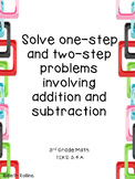 TEKS 3.4.A Solving one and two step problems involving addition and subtraction