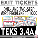 Exit Tickets Math TEKS 3.4A Texas 3rd Grade Word Problems to 1,000