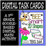 TEKS 3.6A / Distance Learning Digital Task Cards / 2D Shapes