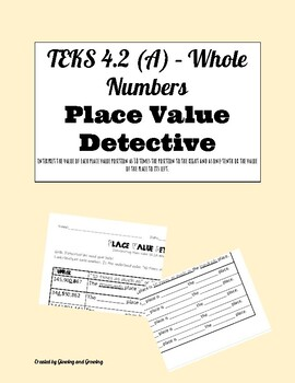 TEKS 4.2A Whole Numbers Activity Place Value Detective - Interpreting PV