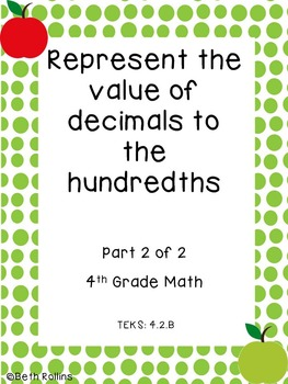 TEKS 4.2.B Represent the value of decimals to the hundredths Scavenger Hunt