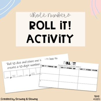 TEKS 4.2B Whole Numbers Activity Roll It! - Expanded Form, Expanded Notation