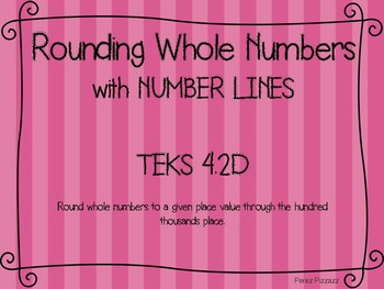 TEKS 4.2D Round Whole Numbers with Number Lines