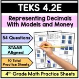 TEKS 4.2E Represent Decimals with Models- 4th Grade STAAR Practice Sheets