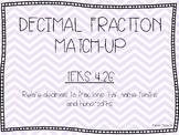 TEKS 4.2G Decimal Fraction Match-Up