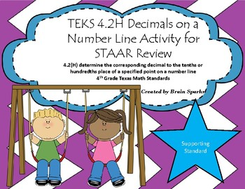 TEKS 4.2H Decimals on a Number Line Activity for STAAR Review - 4th Grade