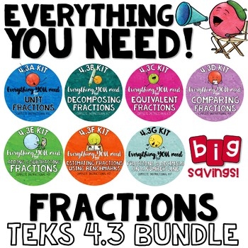 TEKS 4.3 Bundle - FRACTIONS Everything you need for 4th grade fractions TEXAS