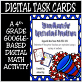TEKS 4.3C / Distance Learning Digital Task Cards / Equival