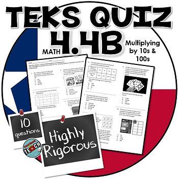 TEKS 4.4B Multiplying by 10 and 100 RIGOROUS Quiz