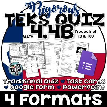 TEKS 4.4B - Rigorous Assessment of Multiplying by 10 and 100