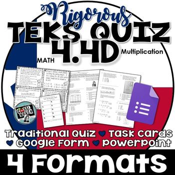TEKS 4.4D Multiplying Strategies (Algorithms & Properties) RIGOROUS Quiz