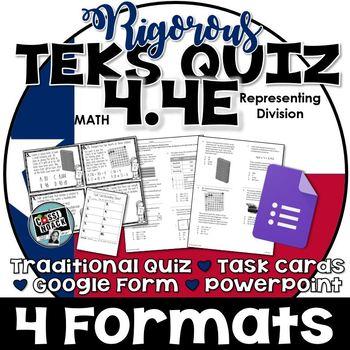 TEKS 4.4E Representing Division through area models & equations RIGOROUS Quiz