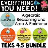 TEKS 4.5 Bundle - Input Output Tables, Algebraic Reasoning, Area & Perimeter