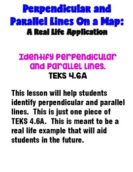 Identify Perpendicular and Parallel Lines Lesson Math TEKS 4.6A