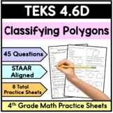 TEKS 4.6D Classify Polygons - 4th Grade STAAR Math Practice Sheets