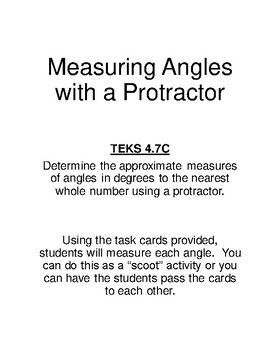 TEKS 4.7C Measuring Angles with a Protractor