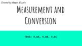 TEKS 4.8A, 4.8B, 4.8C Measurement and Conversion Unit