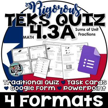 TEKS 4.3A Quiz- Rigorous Assessment of Unit Fractions -GRADECAM ready!