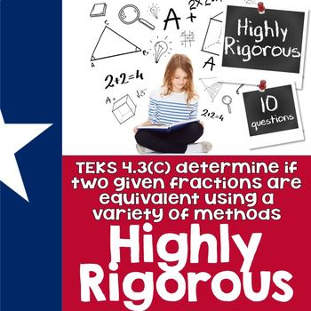 TEKS 4.3C Quiz- Rigorous Assessment of Equivalent Fractions-GRADECAM ready!