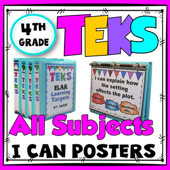 TEKS I Can Statements Learning Target Posters - 4th Grade All Subjects Bundle