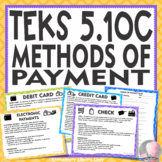 Personal Financial Literacy Texas TEKS 5.10C Different Methods of Payment w/Quiz