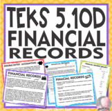 TEKS 5.10D Financial Records Personal Financial Literacy with Project