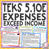 TEKS 5.10E Expenses Exceed Income Personal Financial Literacy with Projects