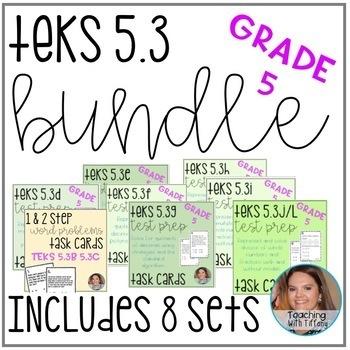 TEKS 5.3 BUNDLE (5.3B 5.3C 5.3D 5.3E 5.3F 5.3G 5.3H 5.3I 5.3J 5.3L)