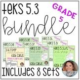 TEKS 5.3 BUNDLE (5.3B 5.3C 5.3D 5.3E 5.3F 5.3G 5.3H 5.3I 5
