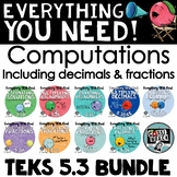 TEKS 5.3 Bundle - Multiplication, Division, Add, Sub with Decimals and Fractions
