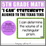 TEKS - 5th Grade Math - I Can Statements